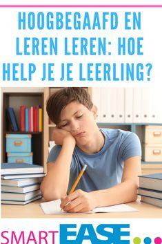 Hoe help je een #hoogbegaafde leerling die midden in de puberteit zit en nooit heeft leren leren? Learning Tips, Executive Functioning, Study Tips, Mindset, Tutorials, Slim, Tools, School, College Tips