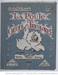 La poule aux oeufs tricolores / par C. May,  collections numérisées dans Gallica, Fonds Heure Joyeuse (Paris)
