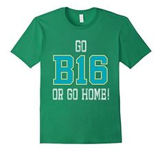 Men's TShirt Graduation 2016 Quote Gift Outfit Teal Go Big Medium Kelly Green - Brought to you by Avarsha.com