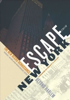 Escape from New York: The New Negro Renaissance beyond Harlem by Davarian L. Baldwin http://www.amazon.com/dp/0816677395/ref=cm_sw_r_pi_dp_RZ.bwb1P66RRX