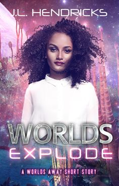 Can true love happen more than once in a lifetime? Or with an alien? Worlds Explode! #Scifi #Romance