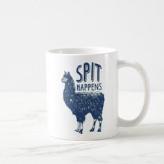 #Spit Happens Llama   Coffee Mug - #funny #coffee #quote #quotes