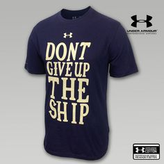 Let everyone know that you won't give up the ship in this Navy Don't Give Up The Ship T-Shirt by Under Armour. Made from charged cotton, this t-shirt has the classic cotton feel but wicks sweat just like their performance apparel. Carolina Panthers Football, Navy Football, College Football, Navy Gear, Go Navy, Navy Life, Naval Academy, Don't Give Up, Tshirts Online