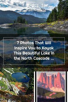 Cascade Mountains, North Cascades, Kayaking, Inspire, Nature, Photos, Travel, Beautiful, Kayaks