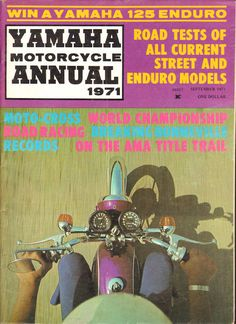 1971 Yamaha Motorcycle Annual - Road Tests of all current street and enduro models. Motocross; World Championship Road Racing; Breaking Bonneville Records; On the AMA Title Trail; more   Complete, vintage motorcycle magazine.  Condition: Good   mb834