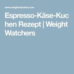 Espresso-Käse-Kuchen Rezept | Weight Watchers