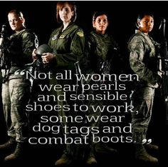 Female soldier. and some do both!