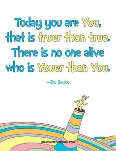 "And above all, he told us that no one is ""youer than you."" 