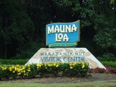 Mauna Loa Macadamia Nut Factory, Hilo, Hawaii-Where we purchased our collective weight in macadamia products!
