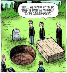 Here are 20 Funeral Humor Memes, in recognition of the human race& long tradition of using humor as a valuable form of expression to help us through life. Morbider Humor, Dark Humor Jokes, Dark Memes, Funny Cartoons, Funny Comics, Funny Memes, Adult Cartoons, It's Funny, Adult Humor
