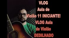 VLOG Aula de Violão 11 DEDILHADOS Vlog, 1, Movie Posters, Movies, Fictional Characters, Acoustic Guitar Lessons, Wake Up, Getting To Know, It Works