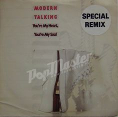 Modern Talking You're My Heart, You're My Soul SPECIAL MIX  MAG 277 A2/B1