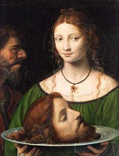 """""""Give me here John Baptist's head in a charger."""" -Salome  -Matthew 14:8  -Painting by Bernardino Luini"""