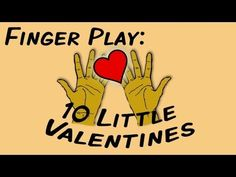 10 Little Valentines (fingerplay song for children)