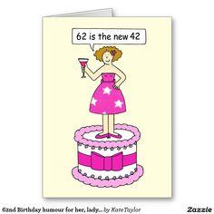 het 62ste humeur van de Verjaardag voor haar, dame Wenskaart
