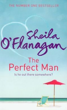The Perfect Man by Sheila O'Flanagan, http://www.amazon.com/dp/0755343956/ref=cm_sw_r_pi_dp_UAf6pb1JNRP41