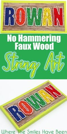 No Hammering Faux Wood String Art | Where The Smiles Have Been. NO hammer required so there's ZERO smashed fingers or headaches! This is the easiest way to make string art!!