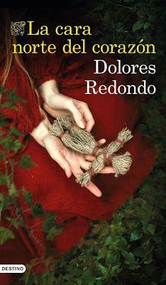 Readers of the galaxy : La cara norte del corazón - Dolores Redondo I Love Books, Good Books, Books To Read, My Books, David Lagercrantz, Ebooks Pdf, Literature, Novels, Comic Books