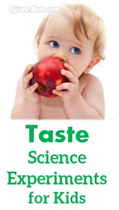 7 Science Experiments for Kids to Learn about Taste from iGame Mom