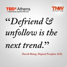 Early Adopter? Defriend & Unfollow is the next trend!