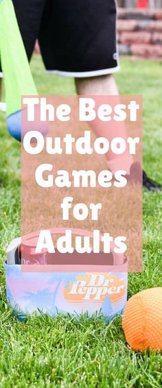 The Best Outdoor Games for Adults This is a sponsored conversation written by me on behalf of Dr Pepper®️️. The opinions and text are all mine. One of the th