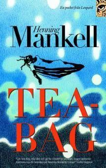 Nimeltään Tea-Bag | Kirjasampo.fi - kirjallisuuden kotisivu