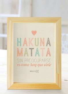 """Hakuna Matata It means """"no worries for the rest of your Days"""" Hakuna Matata, Alma Singer, Home Crafts, Diy And Crafts, Diy Home Decor Bedroom, Motivational Phrases, Decoupage, Life Quotes, Frame"""