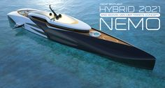 Naval concept designer Edwin Van der Mark shares his idea for a luxury submarine-superyacht concept Hybrid 2021 and Nemo Yacht Design, Boat Design, Luxury Hybrid Cars, Explorer Yacht, Stealth Aircraft, Yacht Cruises, Deck Boat, Float Your Boat, Cool Boats