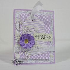 Papercrafts by SaintsRule!: ~ Hope - You're It ~ Our Daily Bread Designs - Grace's Hope stamp set, Lavish Layers Die, Flourished Star Pattern Die, Double Stitched Rectangles Die, Tag Trios Die, Fancy Foliage Die, Pretty Posies Die; ODBD Pastel Paper Pack & Easter Card Collection 2016