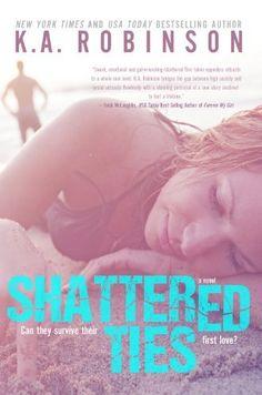 Shattered Ties (The Ties Series) by K.A. Robinson, http://www.amazon.com/dp/B00GM0PF7A/ref=cm_sw_r_pi_dp_yTpVsb0NJ4K03
