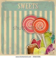vintage postcard - sweet candy on striped background - vector illustration by VINTAGE VECTORS EPS10, via ShutterStock