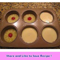 International Recipes - Foods and Drinks: Mini Pineapple Upside Down Cakes Recipe