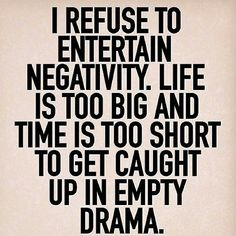 No Time For Negative People Quotes | galleryhip.com - The Hippest ...