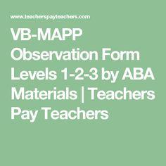 VB-MAPP Observation Form Levels 1-2-3 by ABA Materials | Teachers Pay Teachers