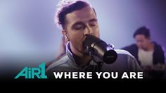 "Hillsong Young & Free ""Where You Are"" LIVE at Air1"