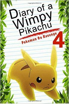 Diary Of A Wimpy Pikachu 4: Pokemon Go Revenge