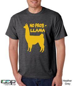 Hey, I found this really awesome Etsy listing at http://www.etsy.com/listing/153497787/funny-tshirt-no-prob-llama-mens-tshirt-s