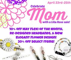 Lilla Rose 3 Day Sale And New Products!