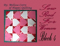 Happy Quilting: Sew Red for Women - Block 4 (and TNT)