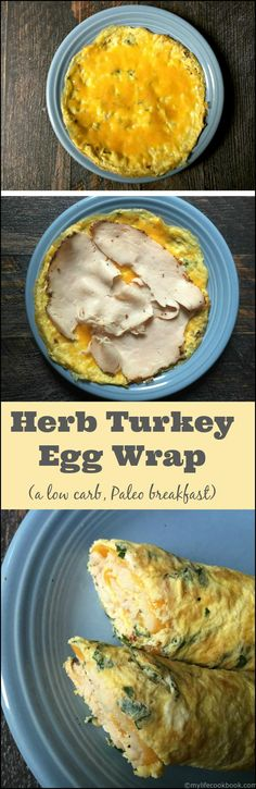 This herb turkey egg wrap is a delicious low carb breakfast. Making the wrap out of eggs and herbs and then filling with turkey and cheese. Only takes minutes too!
