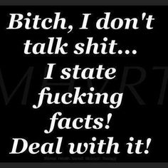 Oops, there goes the lack of a verbal filter! Boss Bitch Quotes, Gangsta Quotes, Stalker Quotes, Real Talk Quotes, True Quotes, Funny Quotes, Qoutes, Random Quotes, Fact Quotes