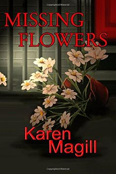 Missing Flowers by Karen Magill http://www.amazon.com/dp/1499158920/ref=cm_sw_r_pi_dp_Eo-2ub0M47WA8