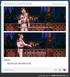 Oh Hans, if only there was a fan of Frozen who loved you.... <<<<<<<<<<<<< pinned for that comment lol My Tumblr, Tumblr Funny, Funny Memes, That's Hilarious, Disney And Dreamworks, Disney Pixar, Walt Disney, Disney Magic, Disney Love