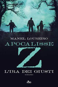 Apocalisse Z di Manel Loureiro - Nord - Giugno