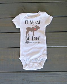It Moose Be Love Bodysuit, Funny Valentine's Day Shirt, Baby's First Valentine's Day, Baby Shower Gift