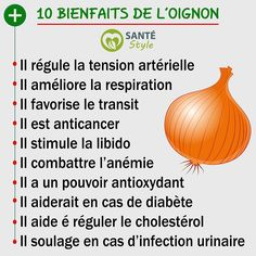 10 bienfaits de l'oignon #santestyle #sante #health #aliments #food #beauté #beauty #maigrir #perdredupoids #minceur #weightloss #manger #eat #quote # ciation #psycho #nutrition #foodporn #healthyfood #motivation #healthyfacts #yoga #cancer #fruit