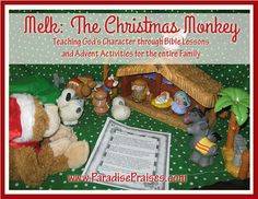 Our Christmas Advent Monkey - Paradise Praises Teaching God's Character through Bible Lessons and Advent Activities for the whole family.