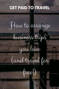 Arranging the perfect business trip you love