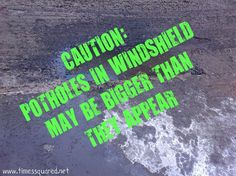 Caution: Potholes are caused by chickens. Satire, Times, Humor, Sarcasm