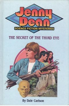 Jenny Dean #3 - Secret of the Third Eye by Dale Carlson - Hardcover - S/Hand